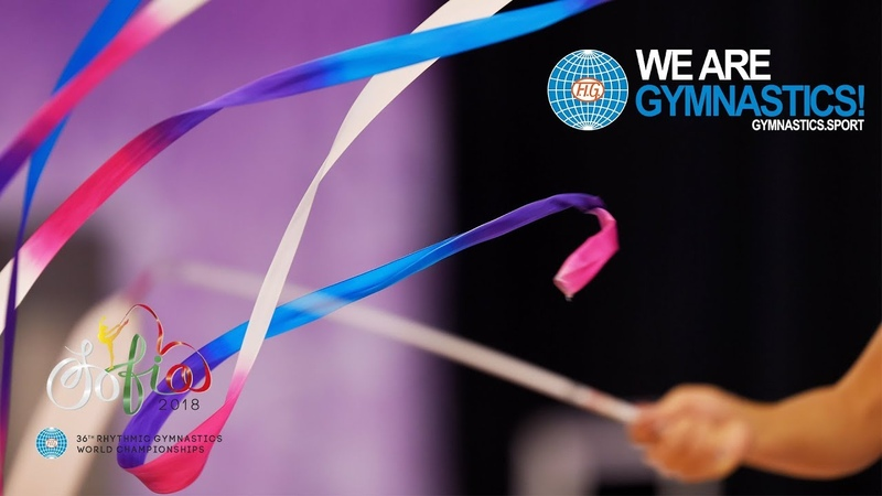 2018 Rhythmic Worlds - Best to Battle in Bulgaria - We are Gymnastics !