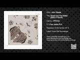 John Tejada Sweat (On The Walls) (Sebo K Remix)