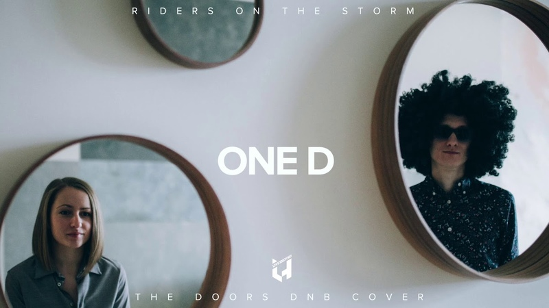 OneD - Riders On The Storm (The Doors Drum'n'Bass Cover)