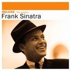 Frank Sinatra альбом Deluxe: The Classics -Frank Sinatra
