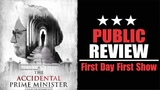 The Accidental Prime Minister Movie Review Accidental Prime Minister First Day First Show Review