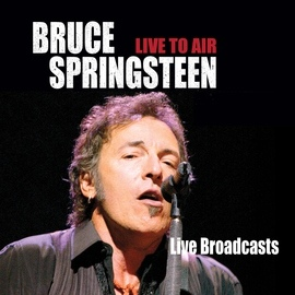 Bruce Springsteen альбом Live To Air