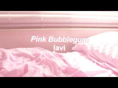 Pink Bubblegum lavi lyrics