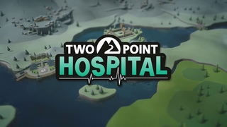 Two Point Hospital trailer - PC Gaming Show 2018