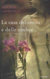 [Libro] Deborah Lawrenson - La casa del vento e delle ombre (2012) - ITA