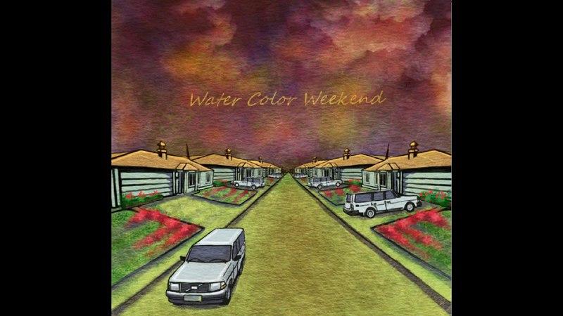 Water Color Weekend (Full Album) - Water Color Weekend