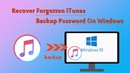 How to recover itunes backup password on windows computer