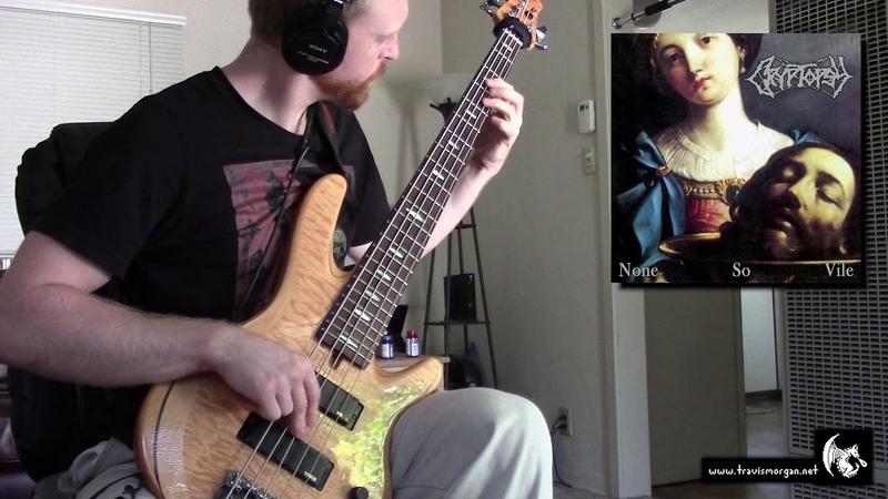 Cryptopsy - Benedictine Convulsions (bass)