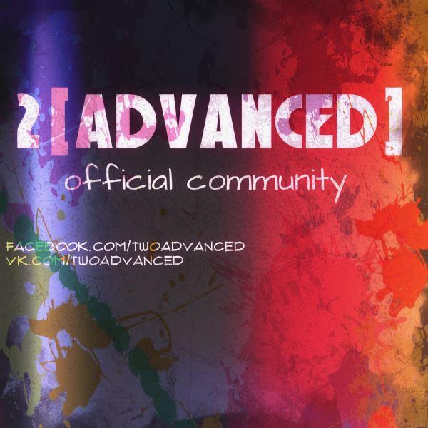 2[advanced] - Неизданое (2011 - 2015)