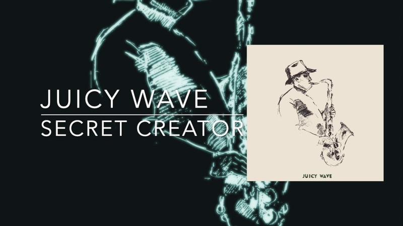 JUICY WAVE Secret Creator Club Music House Music