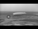 The German Zeppelin LZ 129 Hindenburg at Lakehurst Naval Air Station in New Jerse...HD Stock Footage