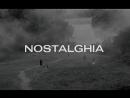 """ Ностальгия "" 1983  Nostalghia  реж. Андрей Тарковский  драма"