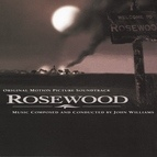 John Williams альбом Rosewood Original Motion Picture Soundtrack