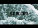 Play Me a Note (2015)