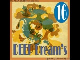 DJ ALEX DOBRY - DEEP DREAM'S 16