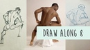 Draw Along Club 8 - PRACTISE LIFE DRAWING with us