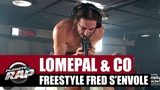 Lomepal - Freestyle Fred s'envole avec Alkpote, Katerine, Limsa, Di Meh, Luv Resval &amp Kip paz