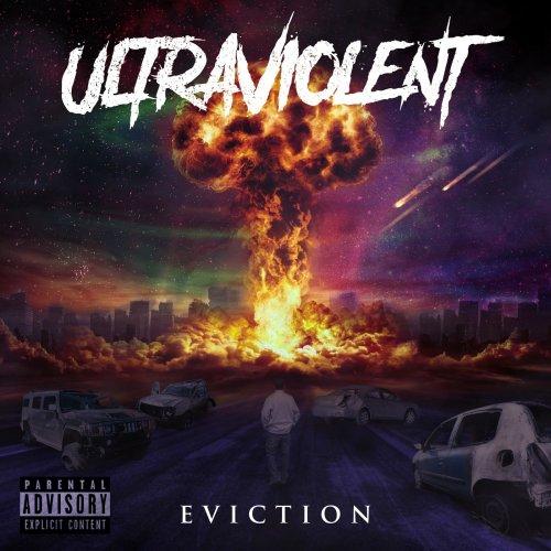Ultraviolent - Eviction