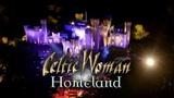 Celtic Woman Homeland