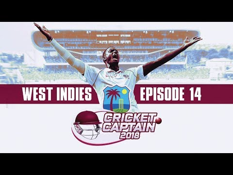 CRICKET CAPTAIN 2018 | WINDIES CAREER MODE 14 | NEED A DRAW!