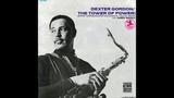 Dexter Gordon The Tower Of Power (Full Album) 1969