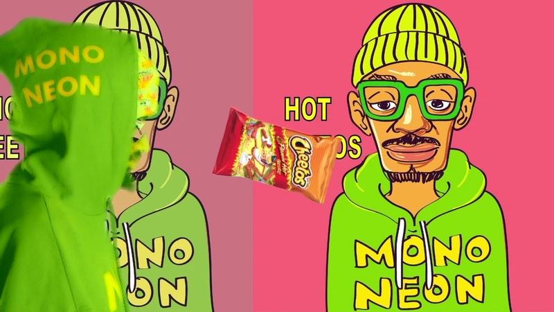MonoNeon - Hot Cheetos (Lyric Video)