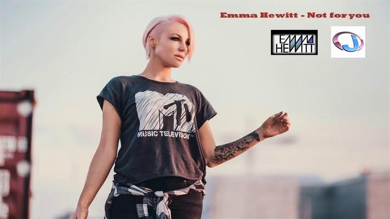 Emma Hewitt - Not for you [Jordan 2018]