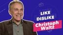 Christoph Waltz - Like Dislike avec Bambi, James Bond, des Robots et des sourires 😁