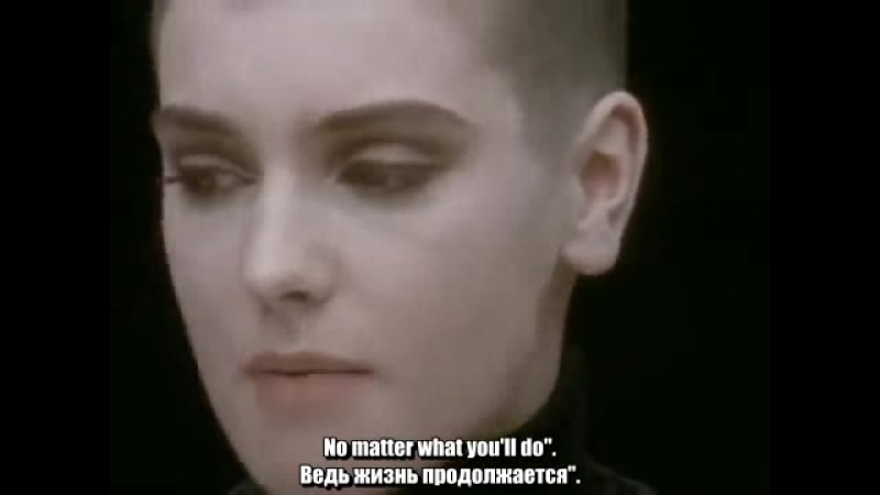 Nothing compares to you ( Sinead OConnor ) Videoclip with English and Russia