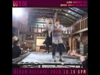 LEE HONG GI 2ND MINI ALBUM [DO n DO] SPECIAL VIDEO 1