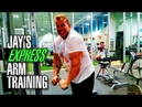JAY CUTLER'S 30 MIN EXPRESS ARM WORKOUT (EXPLAINED IN DETAIL)