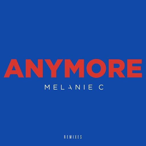 Melanie C альбом Anymore [Remixes]