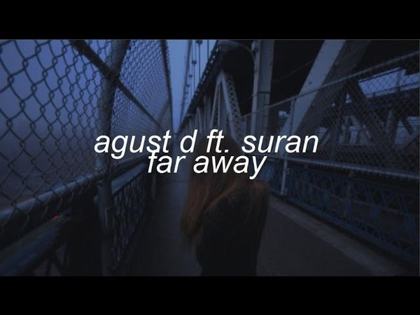 Suga, suran — far away.
