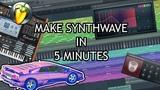MAKE SYNTHWAVE IN 5 MINUTES [FL STUDIO]