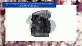 Фотоаппарат зеркальный премиум Sony Alpha SLT-A99 Body Black обзор и отзыв