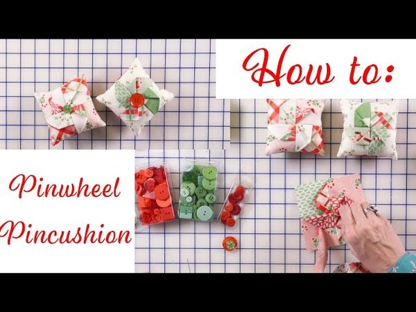 How to Make a Pinwheel Pincushion | Fat Quarter Shop