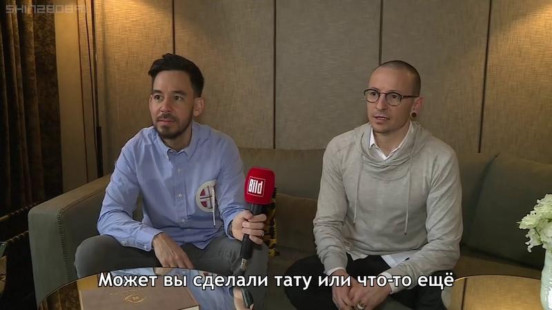 Честер Беннингтон и Майк Шинода (полное интервью 2017 г.)
