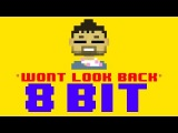 Won't Look Back (8 Bit Remix Cover Version) Tribute to Duke Dumont - 8 Bit Universe