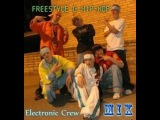Electronic Crew Freestyle Hip-Hop Mix