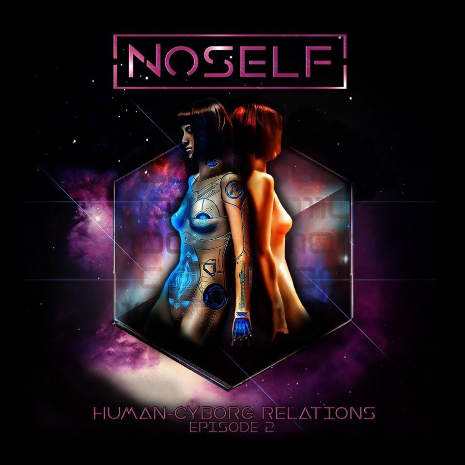 NoSelf - Human-Cyborg Relations Episode 2