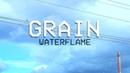 Waterflame Grain