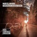 Marcel Woods - Tomorrow (Bobina Remix)