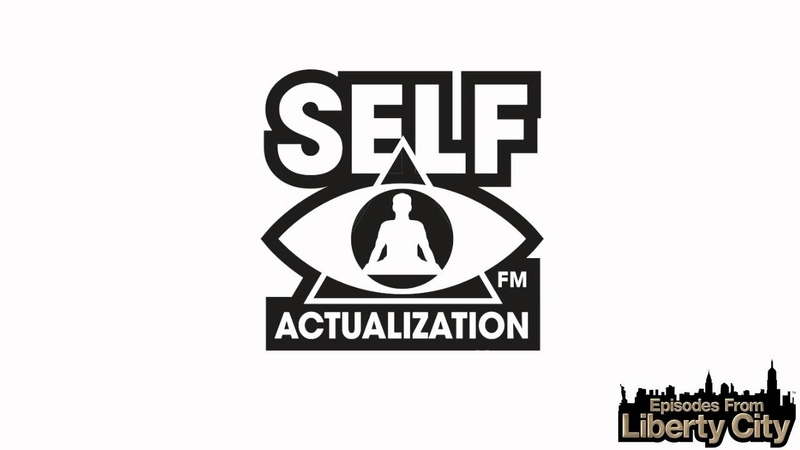 Self Actualization FM Episodes from Liberty City