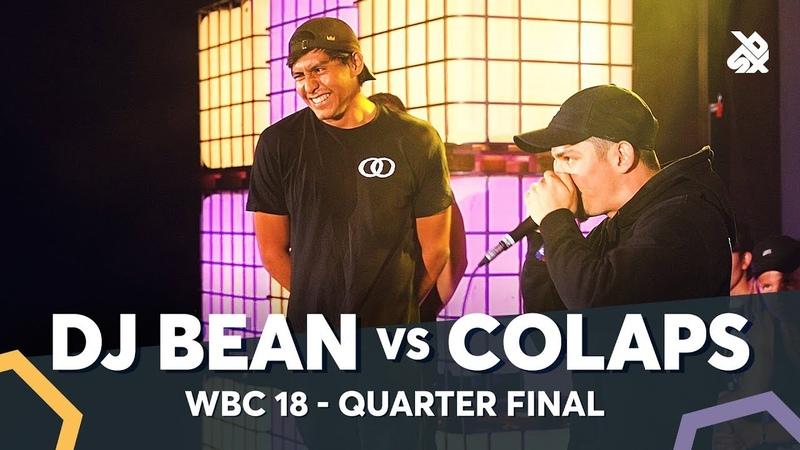DJ BEAN vs COLAPS   WBC Solo Battle 2018   1/4 Final