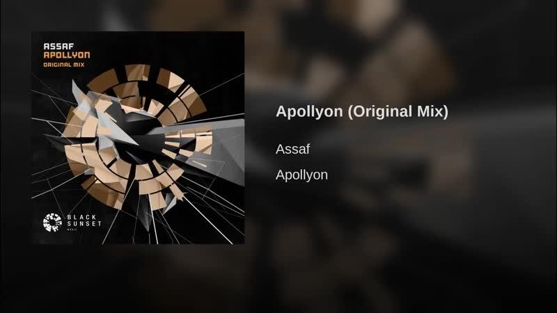 Assaf - Apollyon (Original Mix)