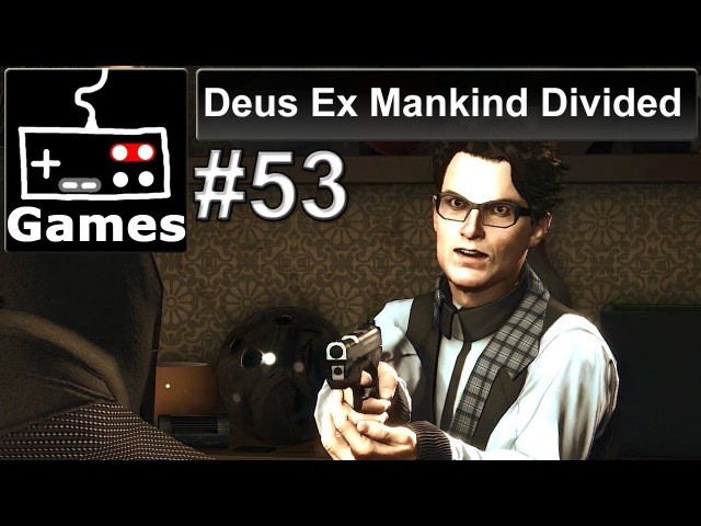 Балабол - Deus Ex Mankind Divided 53