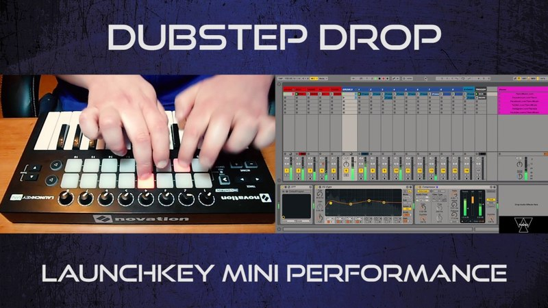 Dubstep Drop | Launchkey Mini Performance