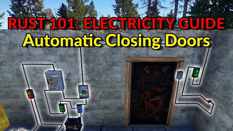 RUST 101: Electricity - Automatic Closing Doors