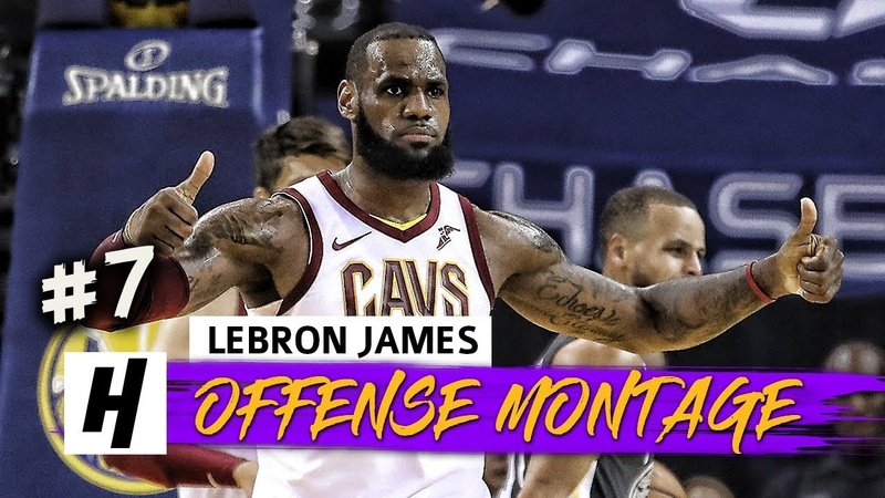 LeBron James EPIC Full Offense Highlights 2017 2018 Season Last Part 7 FINAL CAVALIERS GAME