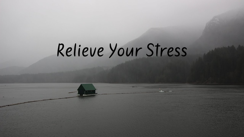 Relieve Your Stress | Beautiful Chill Mix